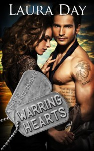 Warring Hearts: A Military Erotic Romance - Laura Day