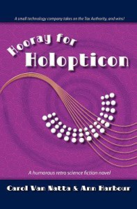 Hooray for Holopticon - Carol Van Natta Van Natta, Ann Harbour