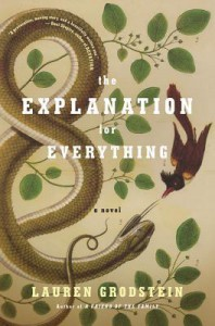 The Explanation for Everything - Lauren Grodstein