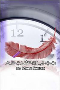 Archipelago - Mati Raine