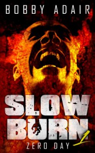 Slow Burn - Bobby Adair
