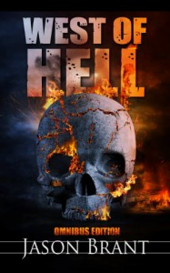 West of Hell Omnibus Edition (West of Hell 1-3) - Jason Brant