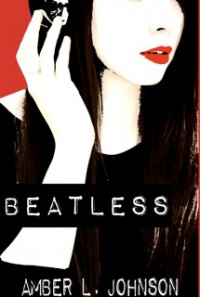Beatless - Amber L.  Johnson