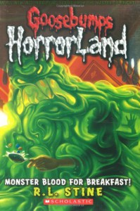 Monster Blood for Breakfast! (Goosebumps HorrorLand, No. 3) - R.L. Stine