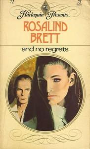 And No Regrets - Rosalind Brett