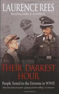 Their Darkest Hour - Laurence Rees