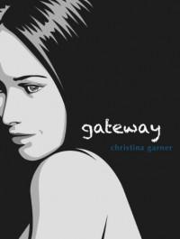 Gateway - Christina Garner