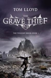 The Grave Thief - Tom Lloyd