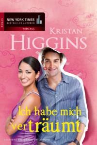 Ich habe mich verträumt - Kristan Higgins