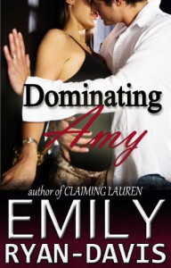 Dominating Amy (eXclave) - Emily Ryan-Davis