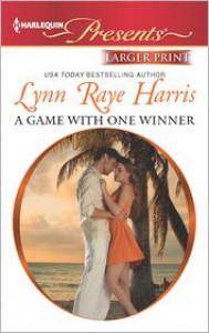 A Game with One Winner - Lynn Raye Harris