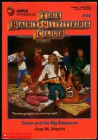 Dawn and the Big Sleepover (The Baby-Sitters Club, #44) - Ann M. Martin