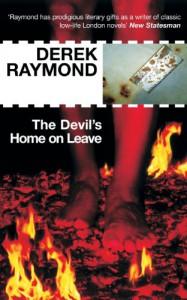 The Devil's Home on Leave (Factory 2) - Derek Raymond