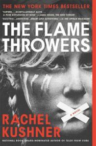 The Flamethrowers - Rachel Kushner