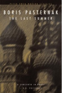 The Last Summer - Boris Pasternak, George Reavey