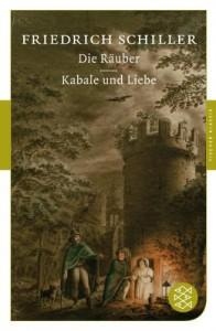 Die Räuber / Kabale und Liebe - Friedrich von Schiller