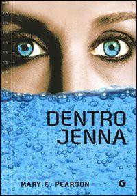 Dentro Jenna - Mary E. Pearson, Elena Reggiani