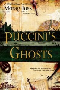 Puccini's Ghosts - Morag Joss