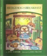 Hedgehog for Breakfast - Ann Turner