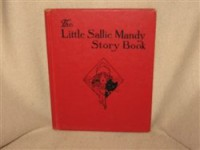 The Little Sallie Mandy Story Book - Helen R. Van Derveer