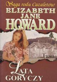 Lata goryczy - Elizabeth Jane Howard