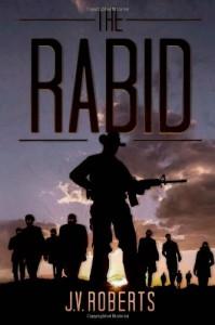 The Rabid - J.V. Roberts