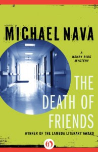 The Death of Friends - Michael Nava