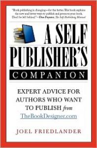 A Self-Publisher's Companion - Joel Friedlander