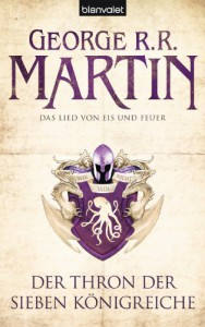 Das Lied von Eis und Feuer 03: Der Thron der Sieben Königreiche - George R.R. Martin, Andreas Helweg