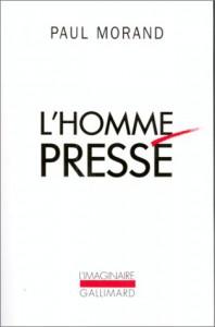 L' Homme Pressé - Paul Morand