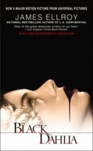 The Black Dahlia (L.A. Quartet #1) - James Ellroy