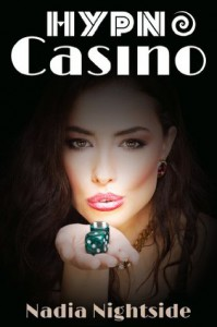 Hypno Casino (The Shining Spiral Saga) - Nadia Nightside
