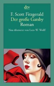 Der große Gatsby - F. Scott Fitzgerald, Lutz-W. Wolff