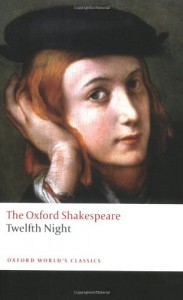 The Oxford Shakespeare: Twelfth Night, or What You Will (Oxford World's Classics) - Roger Warren, William Shakespeare