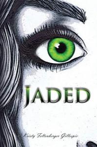 Jaded (Nirvana Series 1) - Kristy Feltenberger Gillespie