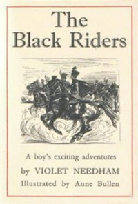 The Black Riders - Violet Needham, Anne Bullen