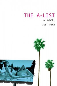 The A-List - Zoey Dean