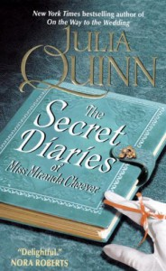 The Secret Diaries of Miss Miranda Cheever - Julia Quinn