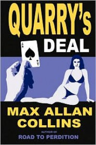 Quarry's Deal (aka The Dealer) - Max Allan Collins