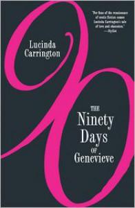 The Ninety Days of Genevieve - Lucinda Carrington