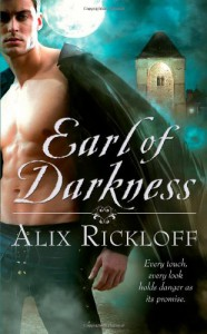 Earl of Darkness (Heirs of Kilronan) - Alix Rickloff