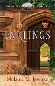 Inklings (The Oxford Chronicles) - Melanie M. Jeschke