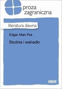 Studnia i wahadło - Edgar Allan Poe