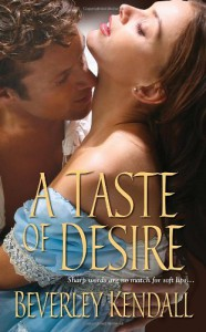 A Taste of Desire (The Elusive Lords, Book 2) - Beverley Kendall