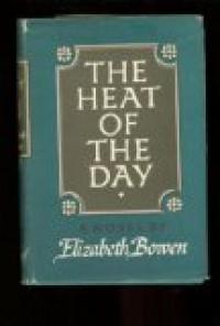 The Heat Of The Day - Elizabeth Bowen