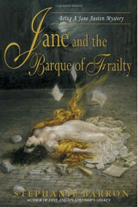 Jane and the Barque of Frailty (Jane Austen Mysteries) - Stephanie Barron