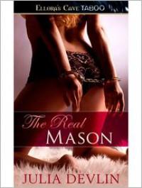 The Real Mason - Julia Devlin