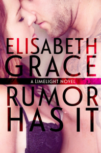Rumor Has It - Elisabeth Grace