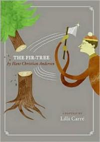 The Fir-Tree - Lilli Carre