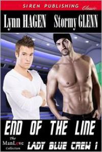 End of the Line  - Lynn Hagen, Stormy Glenn